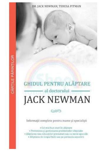 Ghidul pentru alaptare al Doctorului Jack Newman