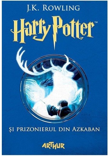 Harry Potter și prizonierul din Azkaban - Harry Potter Vol. 3