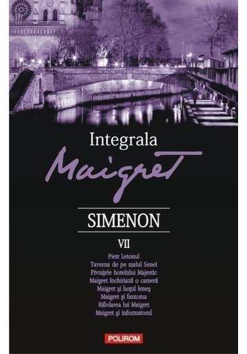 Integrala Maigret Volumul VII