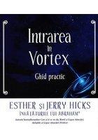 Intrarea in Vortex