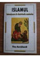 Islamul - introducere in doctrinele esoterice