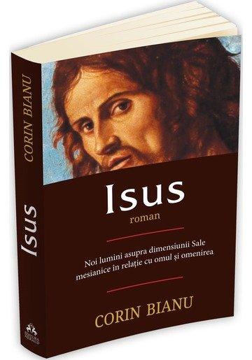 Isus. Noi lumini asupra dimensiunii Sale mesianice in relatia cu omul si omenirea