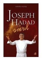 Joseph Hadad. Omul