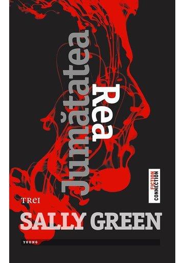 Jumatatea rea - Sally Green