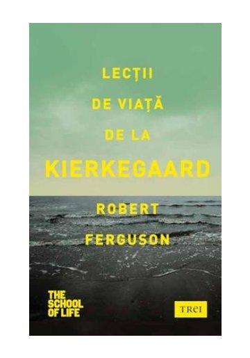 Lectii de viata de la Kierkegaard