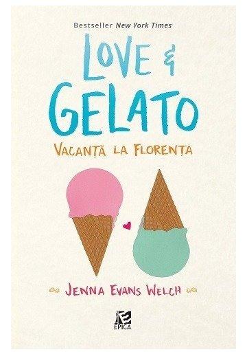 Love&Gelato. Vacanta la Florenta