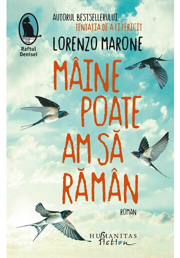 Maine poate am sa raman