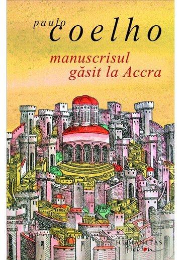 Manuscrisul gasit la Accra - Paulo Coelho