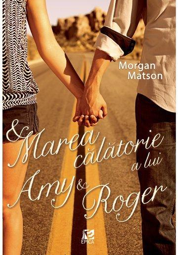 Marea calatorie a lui Amy si Roger