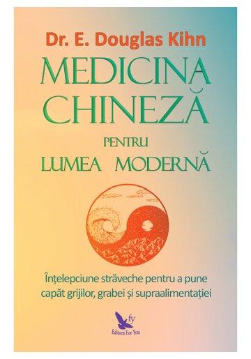 Medicina chineza pentru lumea moderna