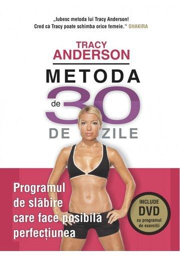 Metoda de 30 de zile - Tracy Anderson