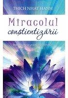 Miracolul constientizarii