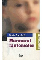 MURMURUL FANTOMELOR
