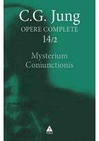 Mysterium Coniunctionis. Cercetari asupra separarii si unirii contrastelor sufletesti in alchimie - Opere complete. Vol. 14/2: