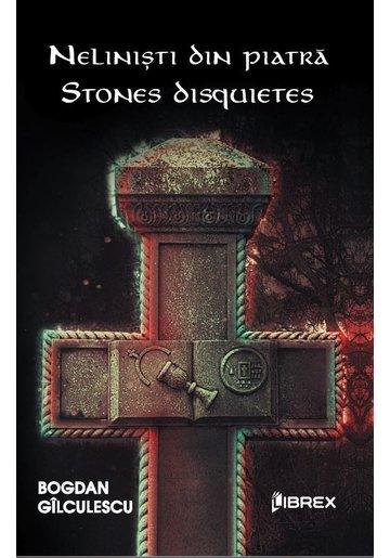 Nelinisti din piatra - Stones Disquietes
