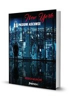 New York. Pasiuni ascunse - Seria Pasiuni, Vol. 1