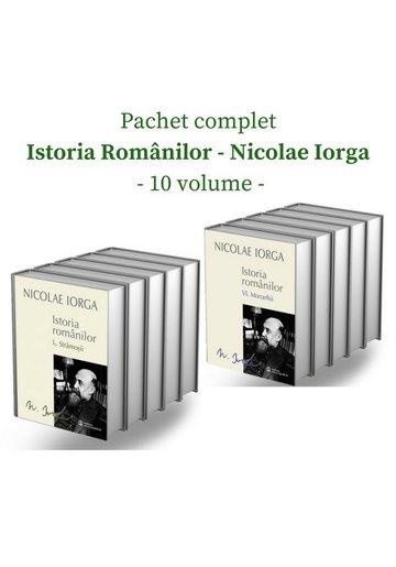Pachet complet Istoria Romanilor de Nicolae Iorga - 10 volume