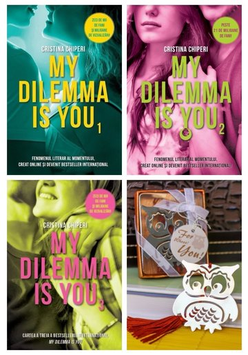 Pachet My Dilemma is You - 3 Volume + Semn de carte metalic Bufnita
