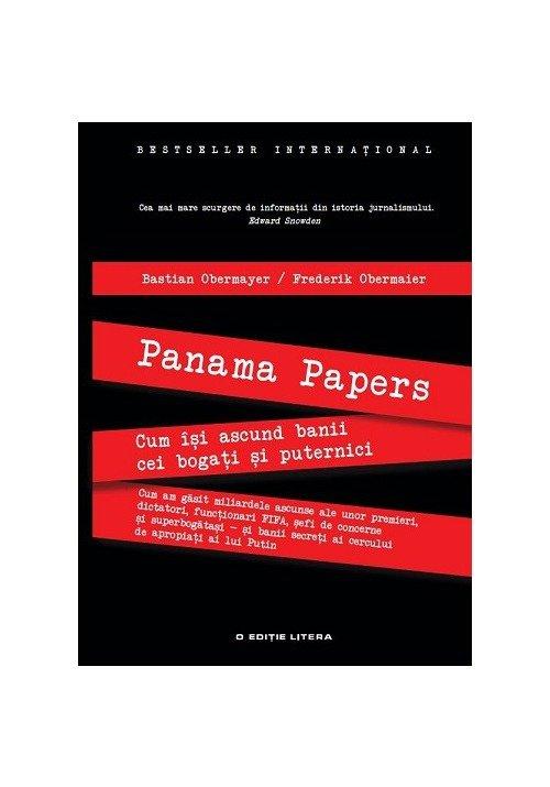 PANAMA PAPERS. Cum isi ascund banii cei bogati si puternici imagine librex.ro 2021
