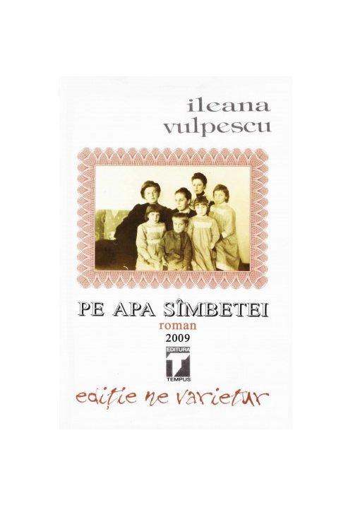 Pe apa sambetei - Ileana Vulpescu imagine librex.ro 2021