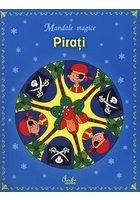 PIRATI. MANDALE MAGICE