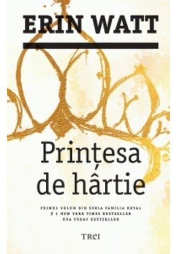 Printesa de hartie. Seria Familia Royal Vol. 1