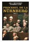 PROCESUL DE LA NURNBERG, VOL. 1