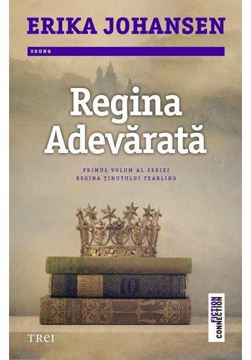 Regina Adevarata - Regina Tinutului Tearling