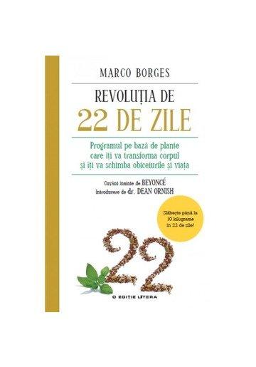 Revoluția de 22 de zile. Programul pe bază de plante care îţi va transforma corpul şi îţi va schimba obiceiurile şi viaţa