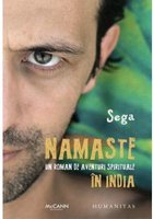 Sega - Namaste. Un roman de aventuri spirituale in India