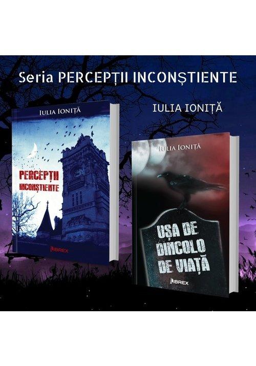 Seria PERCEPTII INCONSTIENTE - Iulia Ionita - Set 2 volume imagine librex.ro 2021