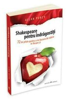 Shakespeare pentru indragostiti
