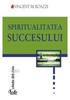 SPIRITUALITATEA SUCCESULUI