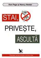 STAI, PRIVESTE, ASCULTA,