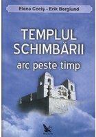 Templul schimbarii - arc peste timp
