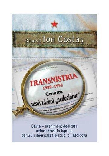 "Transnistria 1990-1992: Cronica unui razboi ""nedeclarat"""