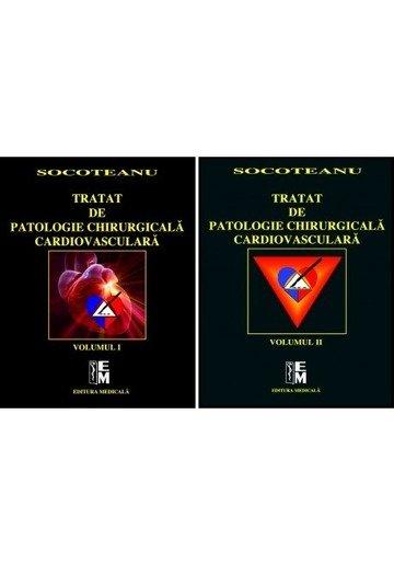 Tratat de patologie chirurgicală cardiovasculară. Volumele I şi II