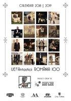 UEFAntasticii România 100. Calendar 2018   2019.
