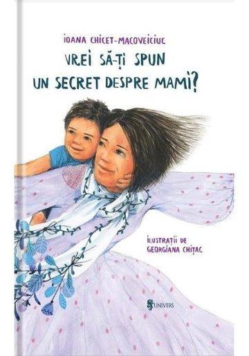 Vrei sa iti spun un secret despre mami?