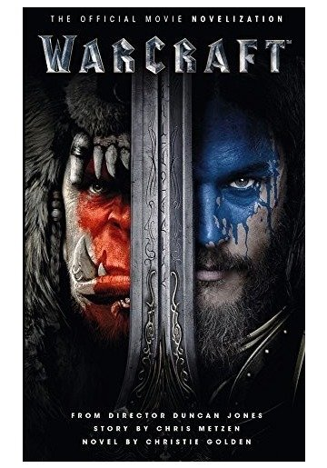 Warcraft - The Official Movie Novelization