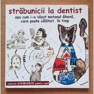 Strabunicii la dentist